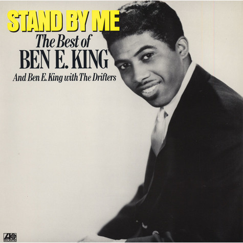 Ben E. King / Ben E. King With The Drifters - Stand By Me: The Best Of Ben E. King And Ben E. King With The Drifters