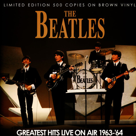 Beatles, The - Greatest Hits Live On Air 1963-64 Brown Vinyl Edition