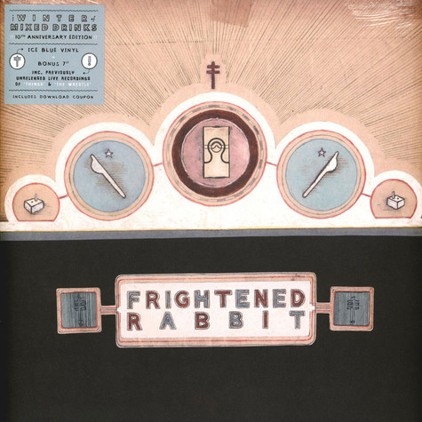 Frightened Rabbit - The Winter Of Mixed Drinks 10th Anniversary Edition