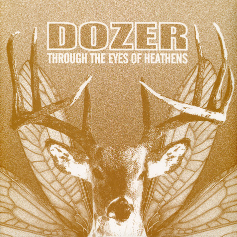Dozer - Through The Eyes Of Heathens Black Vinyl Ediotion