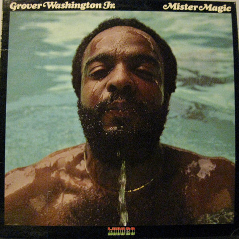 Grover WashingtonJr. - Mister Magic