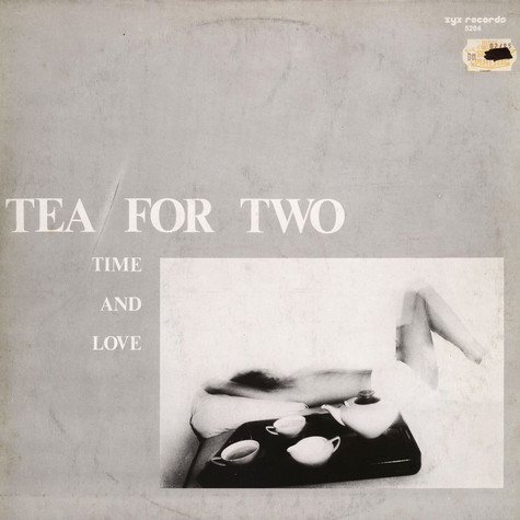 Tea For Two - Time And Love