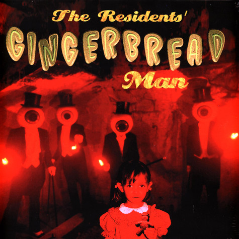 Residents, The - Gingerbread Man