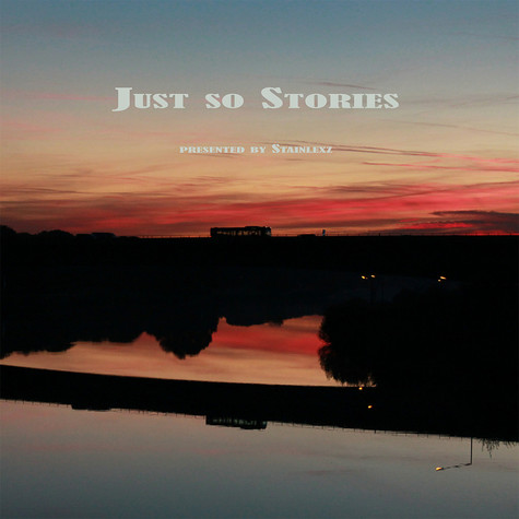 Stainlexz - Just So Stories