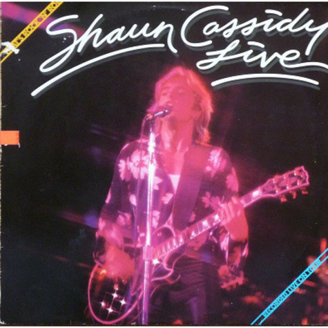 Shaun Cassidy - Live - That's Rock'N Roll