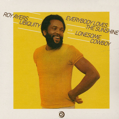Roy Ayers - Everybody Loves The Sunshine / Lonesome Cowboy