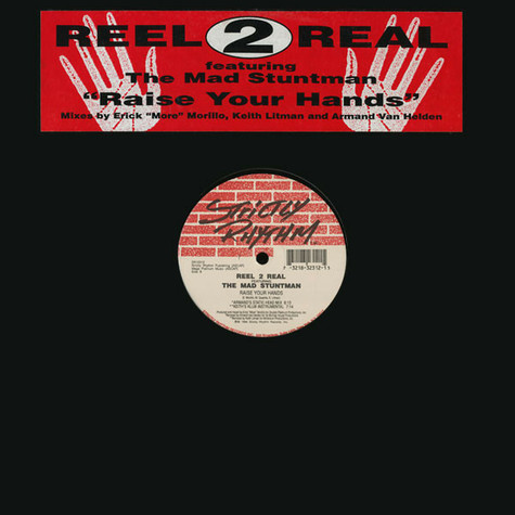 Reel 2 Real Featuring The Mad Stuntman - Raise Your Hands