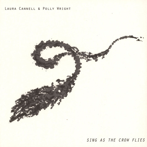 Laura Cannell & Polly Wright - Sing As The Crow Flies Clear Vinyl Edition