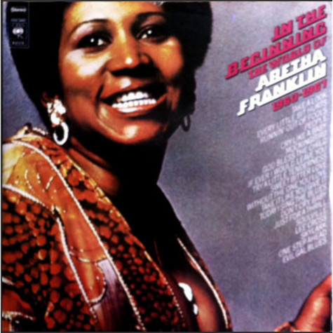 Aretha Franklin - In The Beginning The World Of - 1960-1967