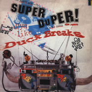 Super Duck Breaks - Super duper duck breaks