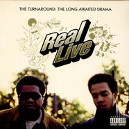 Real Live - The Turnaround: The Long Awaited Drama