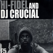 Hi-Fidel & DJ Crucial - The 10Th Wonderful