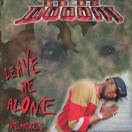 Dr.Doom - Leave me alone remixes