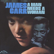 James Carr - A man needs a woman