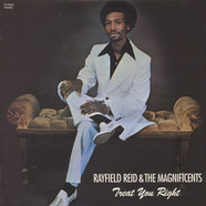 Rayfield Reid & The Magnificents - Treat you right