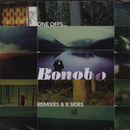 Bonobo - One Offs … Remixes & B Sides