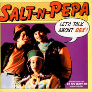 Salt 'N' Pepa - Let's Talk About Sex!