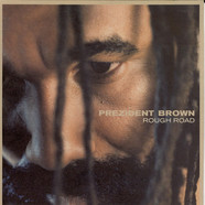 Prezident Brown - Rough Road