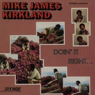 Mike James Kirkland - Doin it right