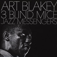 Art Blakey And The Jazz Messengers - 3 blind mice