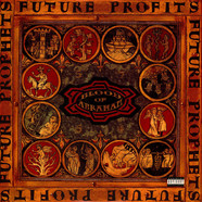 Blood Of Abraham - Future profits