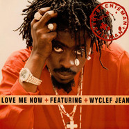 Beenie Man - Love me now feat. Wyclef Jean