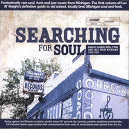 Searching For Soul - Rare & Classic Soul, Funk And Jazz From Michigan 1968 - 1980