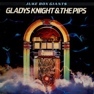 Gladys Knight And The Pips - Juke Box Giants