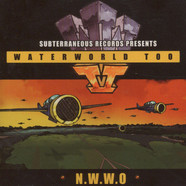 Subterraneous Records presents - Waterworld too
