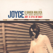 Joyce & Banda Maluca - Just a little bit crazy feat. Bugge Wesseltoft