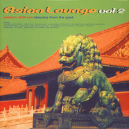 Asian Lounge - Volume 2