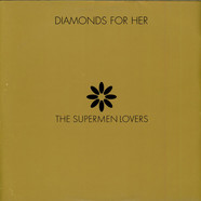 The Supermen Lovers - Diamonds For Her