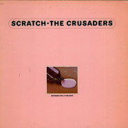 Crusaders, The - Scratch