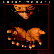 Bobby Womack - Roads Of Life