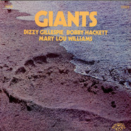 Dizzy Gillespie, Bobby Hackett, Mary Lou Williams, Grady Tate / George Duvivier - Giants