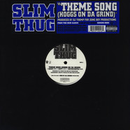 Slim Thug - Theme song (Hoggs on da grind)