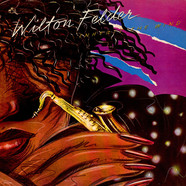 Wilton Felder - Inherit The Wind