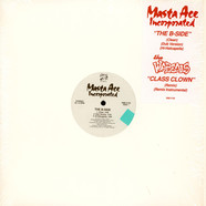 Masta Ace Incorporated / The Wascals - The B-Side / Class Clown