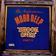 Mobb Deep - Shook Ones Part II