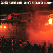 Daniel Haaksman - Who's afraid of the remix
