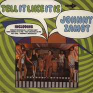 Johnny Zamot - Tell it like it is