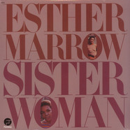 Esther Marrow - Sister woman