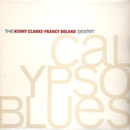 Kenny Clarke-Francy Boland Sextet, The - Calypso blues