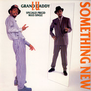 Grand Daddy I.U. - Something new