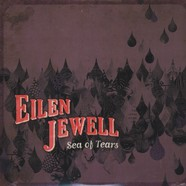 Eilen Jewell - Sea Of Tears