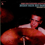 Buddy Rich Big Band - Keep The Customer Satisfied