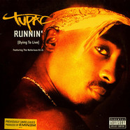 2Pac - Runnin' (Dying To Live)