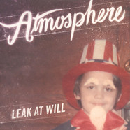 Atmosphere - Leak At Will