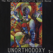 Peripheral Enterprise Sound Revue - Unorthodoxy