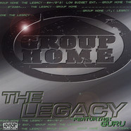 Group Home - The legacy feat. Guru